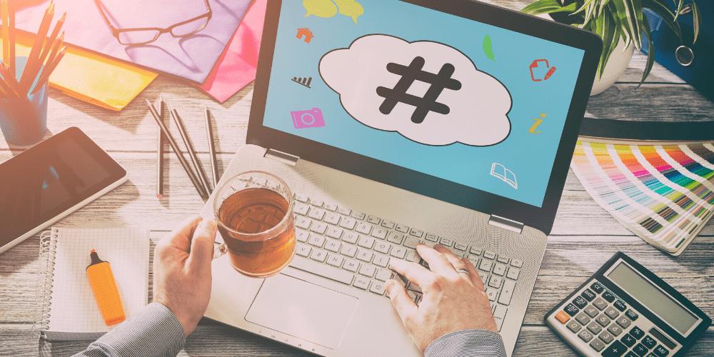 hashtags on laptop